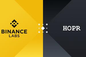 Binance Labs Leads Strategic $1 Million Investment Round in HOPR